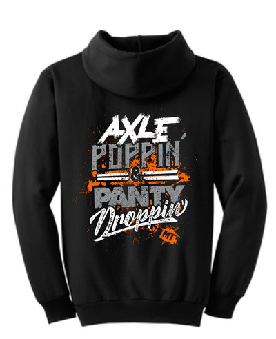Axle Poppin' & Panty Droppin' Hoodie