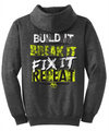 Build it. Break it. Fix it. Repeat. Hoodie