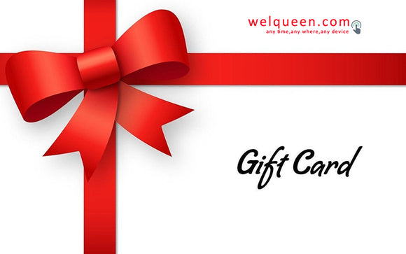 Gift Cards - WELQUEEN