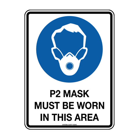 P2 MASKS MUST BE WORN SIGN