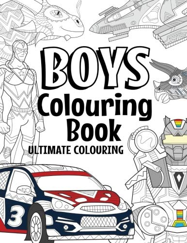 Boys Colouring Book Ultimate Colouring: For Boys Aged 6-12 - iBuy Africa