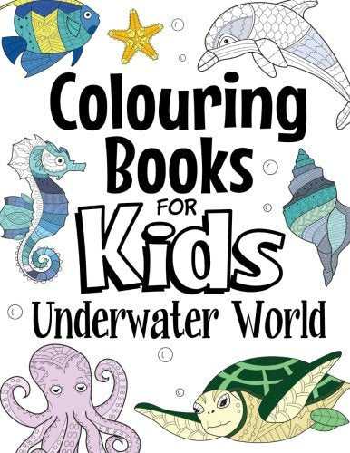 Colouring Books For Kids Underwater World: For Kids Aged 7+ - iBuy Africa