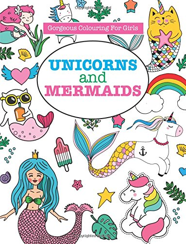Gorgeous Colouring for Girls - Unicorns and Mermaids (Gorgeous Colouring Books for Girls) - iBuy Africa
