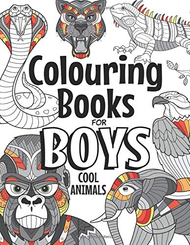 Colouring Books For Boys Cool Animals: For Boys Aged 6-12 - iBuy Africa