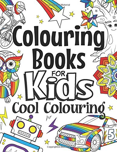 Colouring Books For Kids Cool Colouring: For Girls & Boys Aged 6-12: Cool Colouring Pages & Inspirational, Positive Messages About Being Cool - iBuy Africa