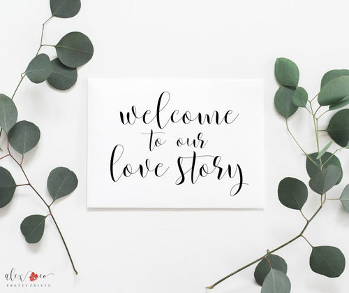 Love Story Sign. Welcome To Our Love Story Printable. Welcome To Our Wedding Printable. Wedding Signs. Wedding Printables. Wedding Prints. - iBuy Africa