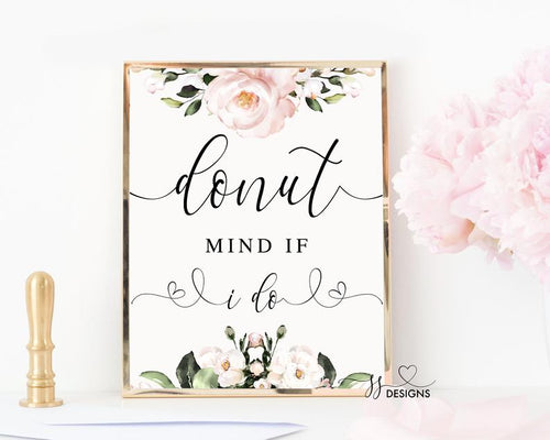Blush floral donut mind if I do wedding sign, instant download, wedding printable, diy wedding, wedding decor, blush pink floral sign, 101 - iBuy Africa