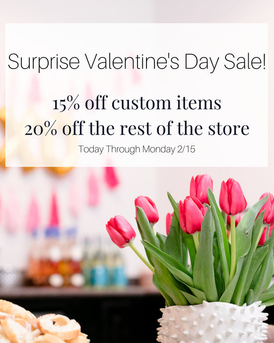 SURPRISE VALENTINE'S DAY SALE - NOW THROUGH MONDAY 2/15