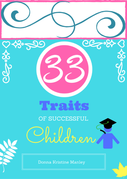 33 Traits of Successful Children (e-book 24 pages, PDF)