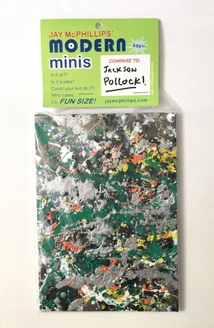 "Art Mini, ""Compare to Jackson Pollock"" by Jay McPhillips"