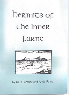 Hermits of the inner Farne - by Kate Parbury and Andy Raine,