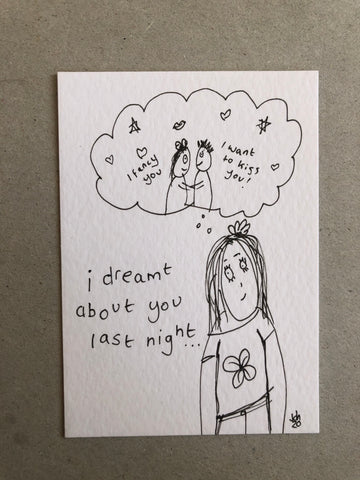 I dreamt about you last night - original mini artist card