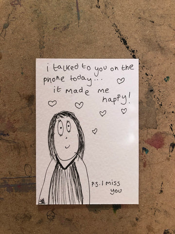 I talked to you today - original mini artist card CUSTOM