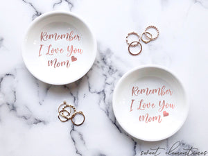 I Love You Mom Ring Dish
