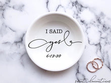 Load image into Gallery viewer, Modern Writing ''I Said Yes'' Ring Dish