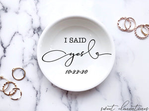 Modern Writing ''I Said Yes'' Ring Dish