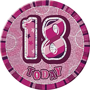 Birthday Badge - Age 18 - Girl - Assorted Designs