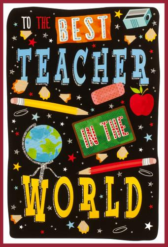 Greeting Card - To The Best Teacher in The World