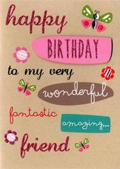 Birthday Greeting Card - Special Friend - Wonderful Fantastic