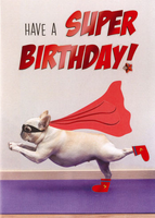 Birthday Greeting Card - Super Dog - Blank