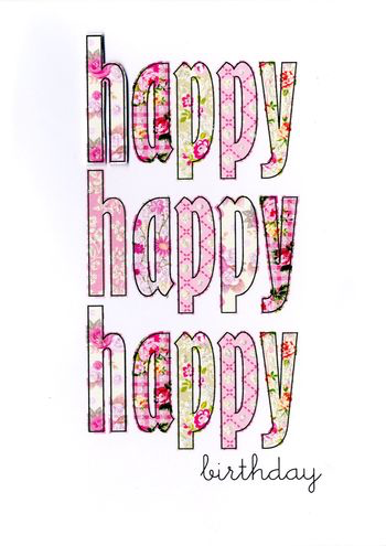 Birthday Greeting Card - Happy Happy Happy Birthday