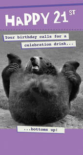 21st Birthday Card - Bottoms Up