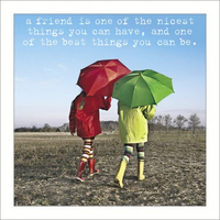 Greeting Card -A Friend is.....- Blank