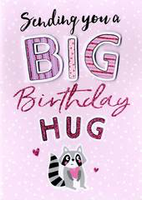 Birthday Greeting Card - Open - Giving you a Big Birthday Hug