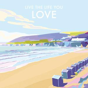 Greeting Card -Live The Life You Love - Blank