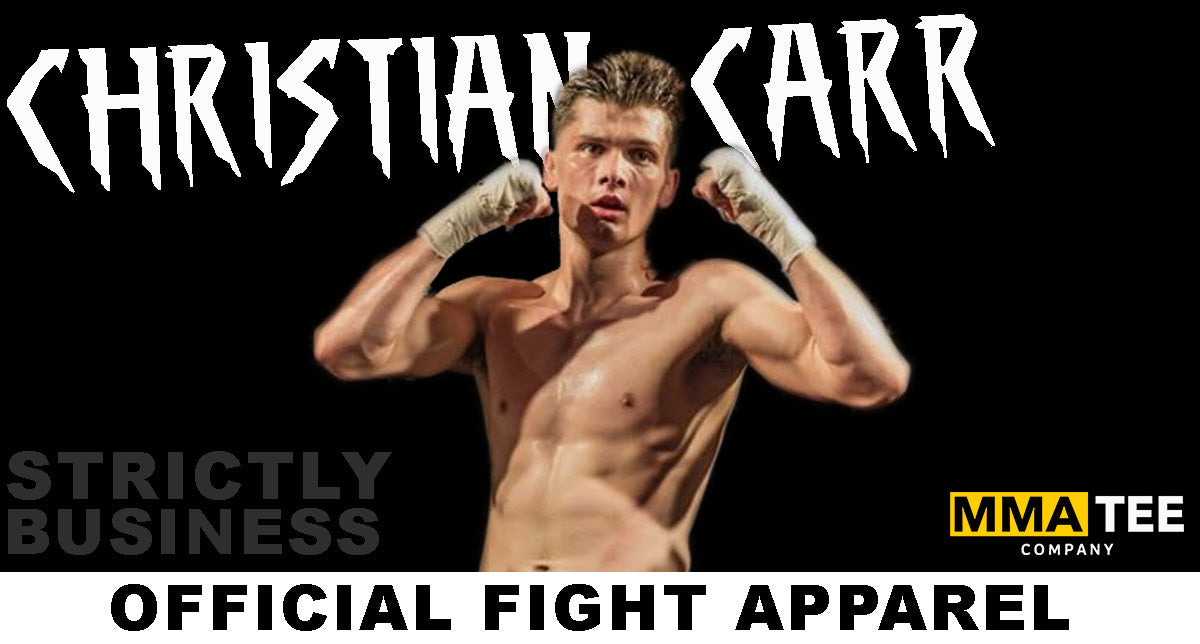 "Christian ""Strictly Business"" Carr Joins MMA Tee Company"
