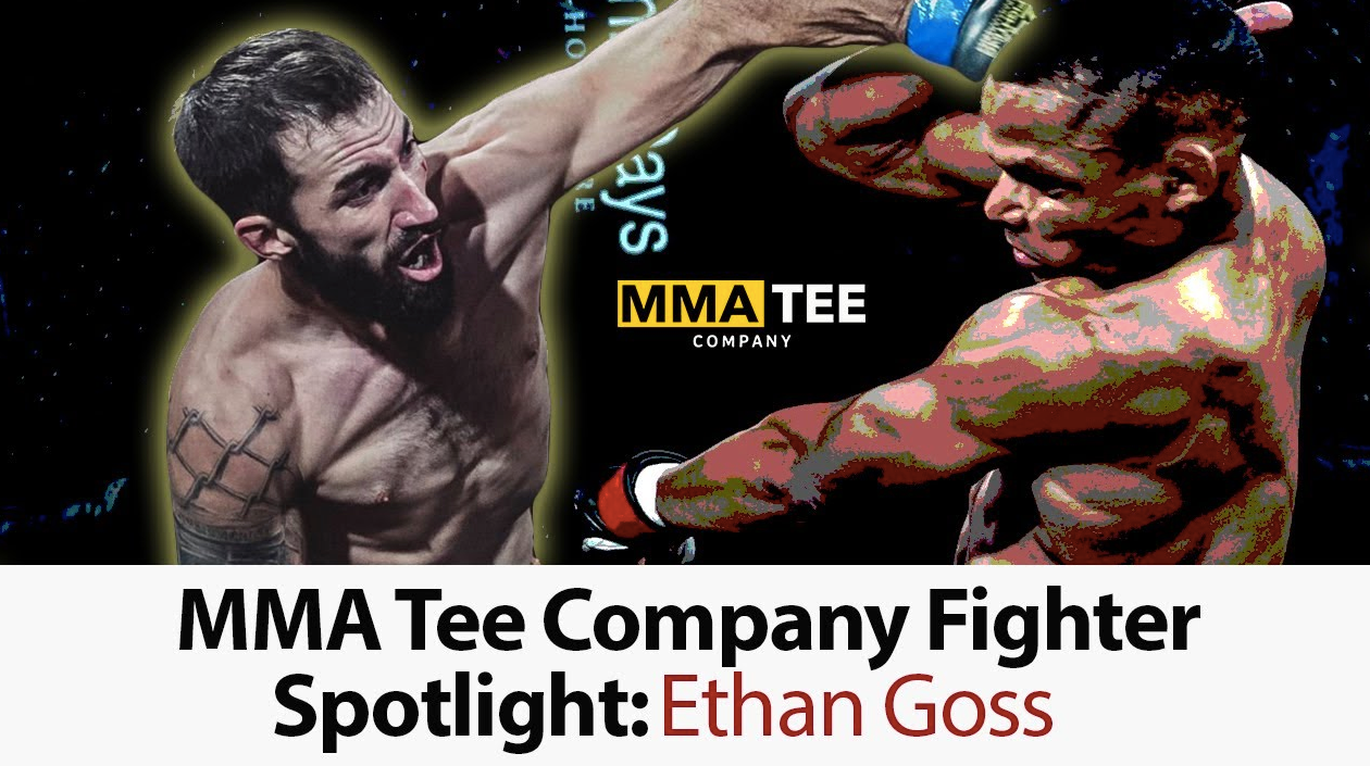 MMA Tee Co Fighter Spotlight: Ethan Goss