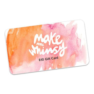 Gift Card - Make More Whimsy