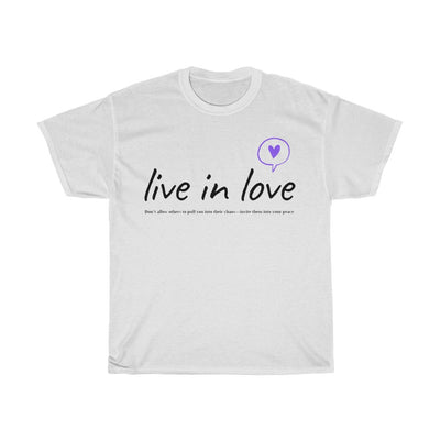 Live in Love T-Shirt