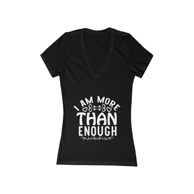 I Am More Than Enough Women's Jersey Short Sleeve Deep V-Neck Tee
