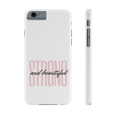 """Strong And Beautiful"" Phone Cases"