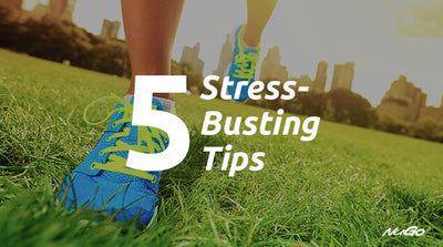 5 Stress-Busting Tips