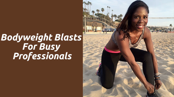 Bodyweight Blasts for Busy Professionals