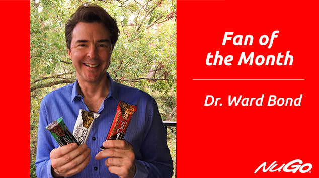 NuGo Fan of the Month: Dr. Ward Bond