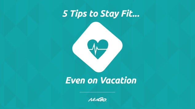 Five Tips to Stay Fit on Vacation