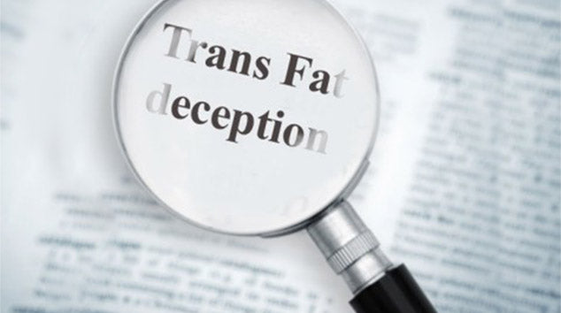 Trans Fat Deception: What You Need to Know