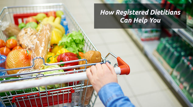 How Registered Dietitians in Supermarkets, Private Practice, and Beyond Can Help You