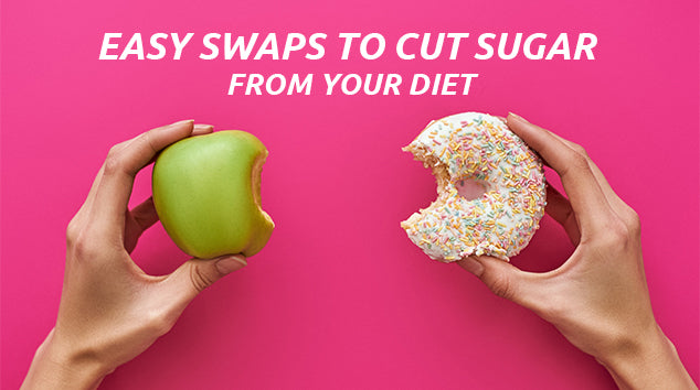 Super Easy Swaps to Cut Sugar from Your Diet