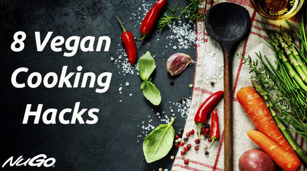 8 Vegan Cooking Hacks