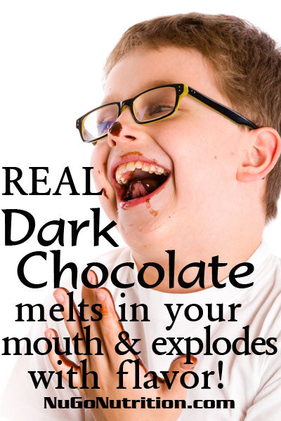 REAL Dark Chocolate melts in your mouth and explodes with flavor!