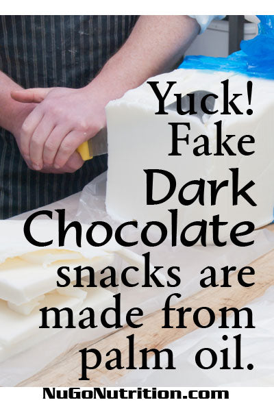 Yuck! Fake Dark Chocolate snacks are made from palm oil.