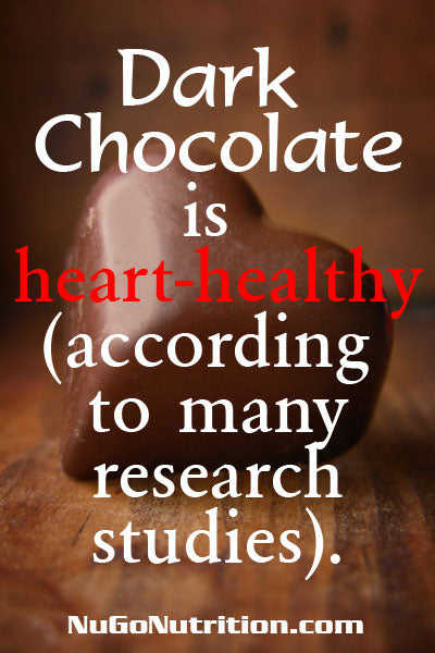 Dark Chocolate is heart-healthy (according to many research studies).