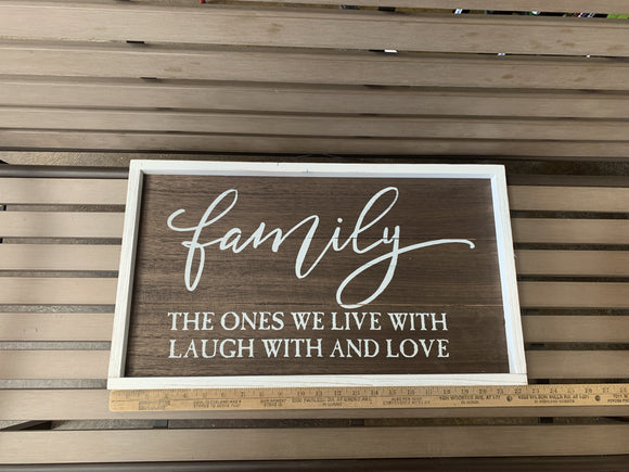 Sign: Family The Ones...