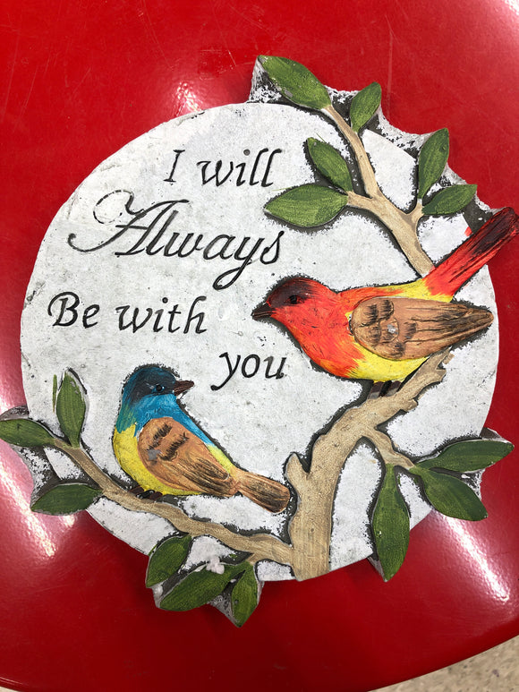 I will always be with you stone