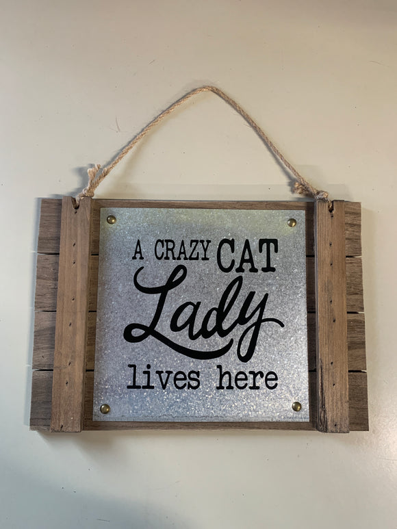 Sign: A Crazy Cat...