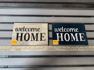 Sign: Welcome Home